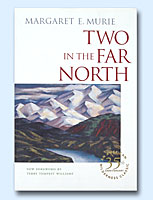 Buy Two in the Far North (Mardy Murie)