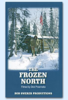 Buy The Frozen North on VHS (Dick Proenneke)