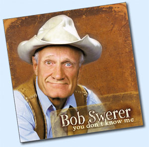 you don't know me by Bob Swerer
